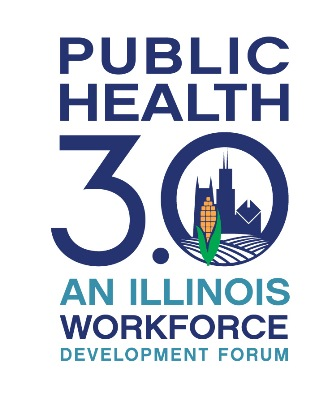 Register Now! Public Health 3.0: An Illinois Workforce Development Forum